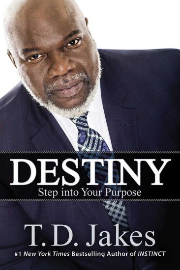 Destiny - Step into Your Purpose by T.D. Jakes, CD audio book, NEW, 2015