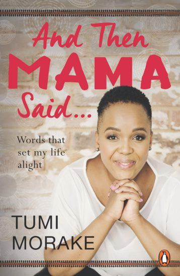 And Then Mama Said Cover 358x550 - Tumi Morake releases an audiobook
